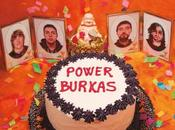 Power Burkas fire disco
