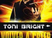 Toni Bright demostrará Bilbao poder mente