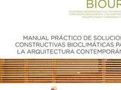 Manual practico soluciones constructivas bioclimáticas para arquitectura contemporánea
