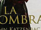 """John katzenbach; sombra""""."""