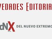 Novedades Editoriales #15: nuevo extremo Abril