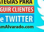 Mejores Estrategias para Conseguir Clientes desde Twitter