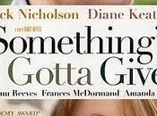 Something's Gotta Give (Alguien tiene ceder) (2003)