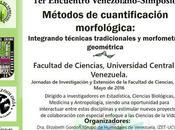 Encuentro Venezolano-Simposio Métodos cuantificación morfológica