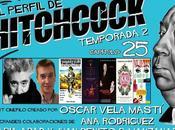 "Podcast Perfil Hitchcock"" 2x25: invitación, Hitchcock/Truffaut, Kiki, Entrevista Juan Campelo Especial Pedro Almodóvar."