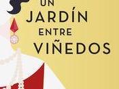 Amor, traición secretos familia: jardín entre Viñedos