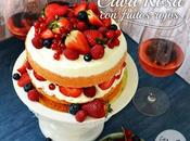 Tarta cava rosa frutos rojos rosé champagne nude cake with berries