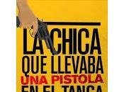 chica llevaba pistola tanga Nacho Cabana
