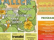 Taller Elaboración Usos Extractos Vegetales para Huerta.