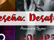 Reseña Desafío Alessandra Neymar (Bajo cielo púrpura Roma