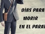 """Reseña """"Días para morir paraíso"""" Jaime Molina"""