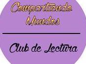 """Club Lectura """"Compartiendo Mundos"""""""