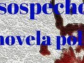 sospechosos novela policíaca