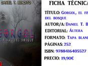 Reseña: Gorgol, final bosque, Daniel Bandito