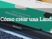 ¿Cómo crear landing page?
