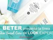 Probada nueva línea Skin Facial Care Look Expert Beter