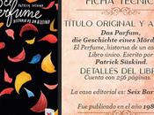 Reseña N°14: perfume: Historia asesino Patrick Süskind