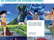 'Antes vecino Miyazaki. origen Studio Ghibli', todo sobre nuevo libro