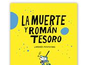 muerte Román Tesoro, Lorenzo Montatore. Depresión dadaísta