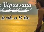 Meditación Vipassana. cambio vida días