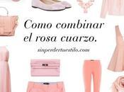 Como combinar prendas rosa cuarzo.