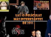 películas interesantes 2011