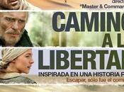 Crítica cine: Camino libertad