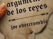 """último argumento reyes"""" Abercrombie: Primera Ley"""""""