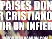 paises cristiano vivir infierno