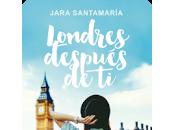 Reseña: Londres después Jara Santamaría