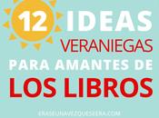 ideas veraniegas para amantes libros