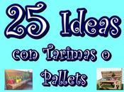 Ideas Tarimas Pallets. para todos...