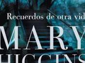 Recuerdos otra vida (Mary Higgins Clark)