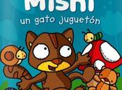 Mishi gato juguetón