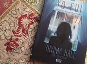 Reseña: esclava Shyma Hall