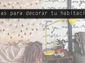 Ideas para decorar habitacion