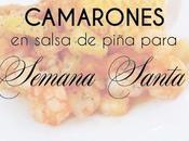 Camarones salsa Piña para cualquier ocasión