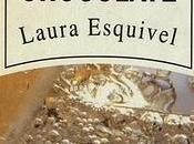 Como agua para chocolate laura esquivel