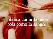 """Blanca como nieve, roja sangre"" Alessandro D`Avernia"