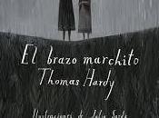 brazo marchito, Thomas Hardy
