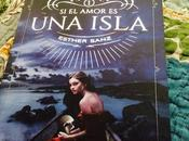 Reseña: amor isla Esther Sanz