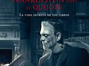 noche Frankenstein leyó Quijote (Santiago Posteguillo)