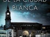 silencio ciudad blanca. García Sáenz Urturi