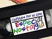 Podcast Chiflados cine: Especial Nostalgia
