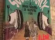 """Soundtrack. banda sonora nuestra vida"" (Elena Castillo Castro)"
