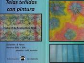 """Monográfico: """"TELAS TEÑIDAS PINTURA"""""""