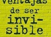 Reseña: ventajas invisible Sthephen Chbosky
