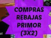 Compras Rebajas Primor (3x2) pedidos!