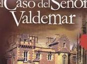 Reseña verdad sobre caso Valdemar, Edgar Allan