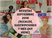 Revistas Septiembre 2016 (Regalos, suscripciones viene)